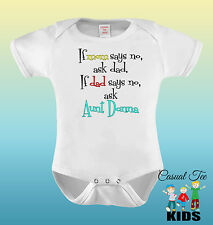 If Mom Says No Ask Dad If Dad Ask Aunt Personalized Boy Bodysuit Kids Tee