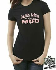 Country Chicks DO IT IN THE MUD~ Funny Womens T-Shirt MUDDIN 4x4 Jeep Girl Farm