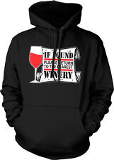 If Found Please Return To The Nearest Winery Funny Vino Humor Hoodie Pullover