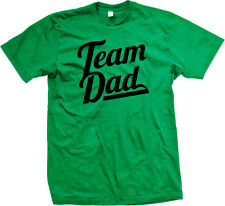 Team Dad Father To Be Parent Fathers Day Son Daughter Wife Mother Mens T-shirt