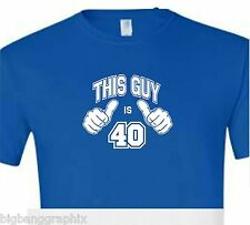 """Funny""""THIS GUY IS 40 """" Birthday Tee Mens T-Shirt FOOTBALL DRINKING OVER THE HILL"""