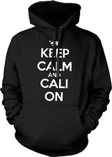 Keep Calm and Cali On California Republic Pride Life Weed Pot Hoodie Pullover