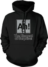 Ah The Element of Surprise Nerdy Geek Humor Funny Chemistry Joke Hoodie Pullover