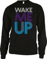 Wake Me Up Lyrics Music Swag Dope Hype Tight Cool Hot Long Sleeve Thermal