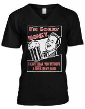 Sorry Honey I Cant Hear You Without A Beer In My Hand Wife Mens V-neck T-shirt