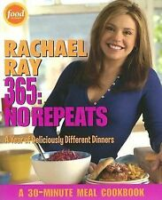 Rachael Ray 365 : No Repeats - A Year of Deliciously Different Dinners by...