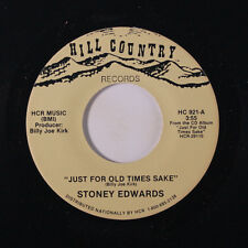 STONEY EDWARDS: Just For Old Times Sake / Dixie Sundown 45 Country