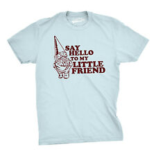 Say Hello to My Little Friend  Shirt Funny Lawn Gnome T Shirt