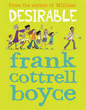 Desirable ' Frank Cottrell Boyce