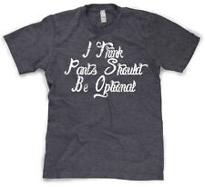 Youth I Think Pants Should be Optional T Shirt funny no pants tee for kids