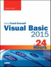 Visual Basic 2015 in 24 Hours, Sams Teach Yourself (Paperback or Softback)