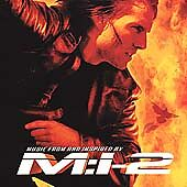 Mission: Impossible 2 [Original Soundtrack] by Original Soundtrack (CD, May-2000
