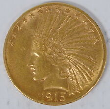 1915 US Mint $10 Gold Indian Head Almost Uncirculated AU Condition Coin
