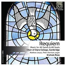 Requiem: Music for All Saints & All Souls Choir of Clare College Cambridge Audio