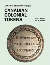 2016 Canadian Colonial Tokens Guide Price ID Grading Canada & Provinces 9th Ed