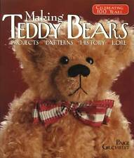 Making Teddy Bears: Projects Patterns History Guide w Patterns & Color Info