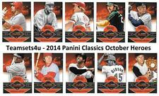 2014 Panini Classics October Heroes Baseball Set ** Pick Your Team **