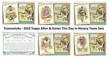 2010 Topps Allen & Ginter This Day in History Baseball Set ** Pick Your Team **