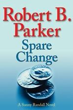 Spare Change by Robert Parker (2007, Hardcover)