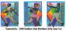 1995 Topps Stadium Club Members Only Clear Cut Baseball Set ** Pick Your Team **
