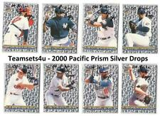 2000 Pacific Prism Silver Drops Baseball Set ** Pick Your Team **