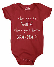 Creeper Who Needs Santa When You Have Grandpa Funny Christmas Bodysuit For Baby