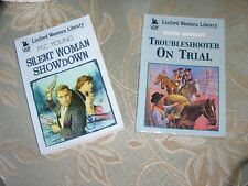 2 LARGE PRINT WESTERN BOOKS  TROUBLESHOOTER ON TRIAL & SILENT WOMAN SHOWDOWN