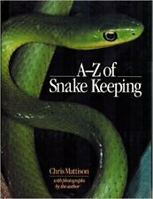 A. to Z. of Snake Keeping, Mattison, Chris, Used; Good Book