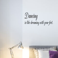 Dancing Is Like Dreaming with Your Feet Vinyl Wall Decal Stickers Decor Sign