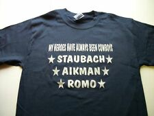 My Heroes Have Always Been Cowboys Dallas T Shirt Romo