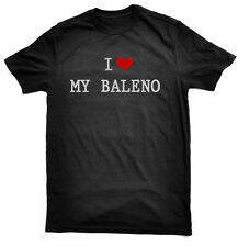 I Love My Baleno T-Shirt, for Suzuki owners/drivers, choice colours & sizes