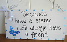SHABBY CHIC PLAQUE SISTER SISTERS CHOICE OF COLOURS WITH BUTTERFLY GIFT IDEA