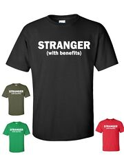 STRANGER WITH BENEFITS Funny College Sex Adult Tee Shirt