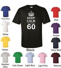Keep Calm You`re Only 60 Unisex T-Shirt 60th Birthday Gift Present