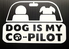 DOG is My Co PILOT Car Truck Jeep LAPTOP sticker Window Decal YOU PICK COLOR