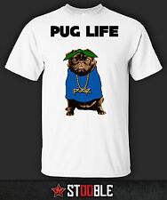Pug Life T-Shirt - New - Direct from Manufacturer