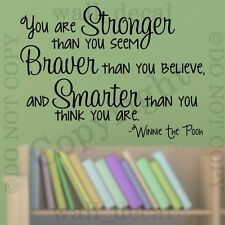 You Are Stronger Than You Seem Wall Decal Vinyl Sticker Quote Winnie The Pooh