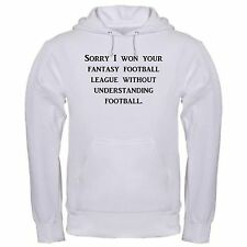 SORRY I WON FANTASY FOOTBALL LEAGUE FUNNY DRAFT OFFICE COLLEGE hoodie hoody