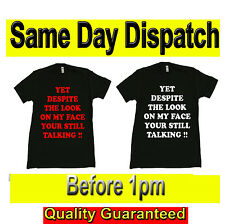 DESPITE THE LOOK ON MY FACE  Novelty T SHIRTS Original Fruit of the Loom Full