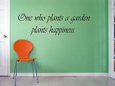 """Wall Sticker """"ONE WHO PLANTS A GARDEN"""" Quote Vinyl Decal HB-12-B7"""