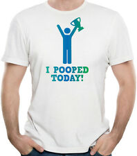 I Pooped Today Funny Humor T-Shirt 100% Soft Cotton
