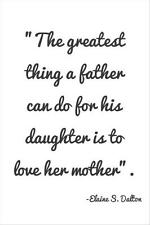 A Fathers Love for a Daughters Mother a Vinyl Wall Art Sticker Family Quote