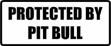"""Protected By Pitbull - 6"""" x 2.5"""" Choose Color - Vinyl Decal Sticker #1781"""
