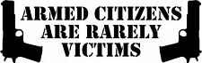 "Armed Citizen Victims - 9"" x 2.85"" - Choose Color - Vinyl Decal Sticker #3161"