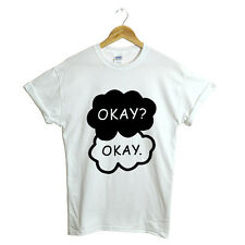 OKAY OKAY? T SHIRT THE FAULT IN OUR STARS MOVIE JOHN GREEN QUOTE TUMBLR NEW GIFT