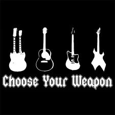 CHOOSE YOUR WEAPON (electric GUITARS case strings decal skull guitarist) T-SHIRT