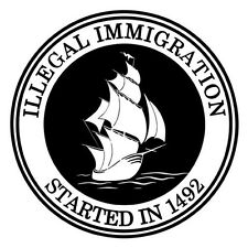 ILLEGAL IMMIGRATION STARTED IN 1492 (indian chief tomahawk immigrant) T-SHIRT