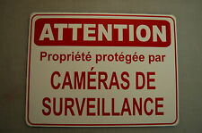 FRENCH warning ATTENTION Video camera SURVEILLANCE security sign  Propriete