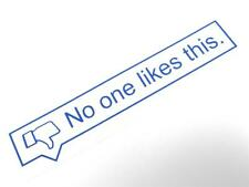 No One Likes This Sticker Decal Vinyl Bomb JDM Funny Daily Driven Facebook