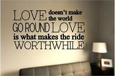LOVE Makes The Ride Worthwhile | Vinyl Wall Decals | Quotes Stickers